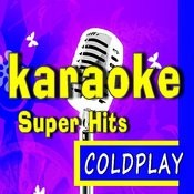 Karaoke Super Hits: Coldplay Songs