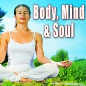 Body, Mind And Soul Songs