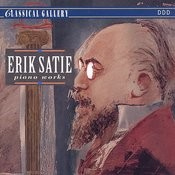 Satie: Piano Works Songs