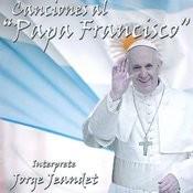 Canciones Al Papa Francisco Songs