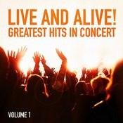Live And Alive!: Greatest Hits In Concert Songs