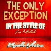 The Only Exception (In The Style Of Lea Michele) [Karaoke Version] - Single Songs