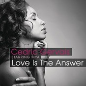 Love Is The Answer (Starring Mya) Songs