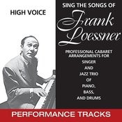 Sing The Songs Of Frank Loesser, Low Voice (Performance Tracks) Songs
