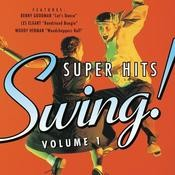 Super Hits Of Swing - Volume 1 Songs