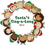 Santa's Sing-A-Long, Vol. 2 Songs