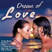 Dream Of Love Songs