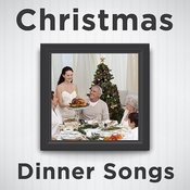 Christmas Dinner Songs: Relaxing Piano Versions Of Christmas Songs Like Silent Night, White Christmas, Jingle Bells, Oh Holy Night, Have Yourself A Merry Little Christmas, Away In A Manger, Oh Christmas Tree, Joy To The World, And More! Songs