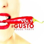 #gusto House Party - Vol.5 Songs