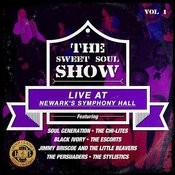 The Sweet Soul Show: Live At Newark's Symphony Hall - Volume 1 (Digitally Remastered) Songs