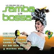 Lo Mejor De La Samba Y La Bossa Songs