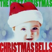 Christmas Bells - The First Christmas! Songs