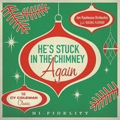 He's Stuck In The Chimney Again Songs