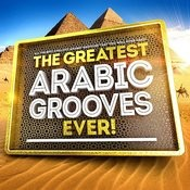 The Greatest Arabic Grooves Ever! - All The Best Chillout Arabesque Grooves That You Will Ever Need Songs