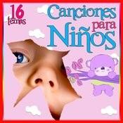 16 Exitos Infantiles. Canciones Para Niños Songs