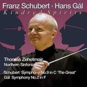 Kindred Sprits: Schubert: Symphony No. 9 - Gál: Symphony No. 2 Songs