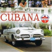 Antología De La Música Cubana Volume 3 Songs