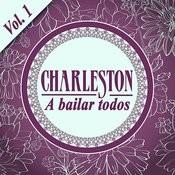 Charleston…a Bailar Todos Vol. 1 Songs