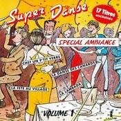 Super Danse, Spécial Ambiance Vol. 1 Songs