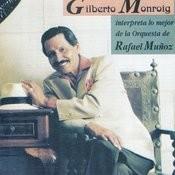 Interpreta Lo Mejor De La Orquesta De Rafael Muñoz Songs
