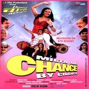 Milta Hai Chance By Chance Songs