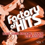 Factory Of Hits - Love Song Backing Track Classics, Vol. 1 Songs