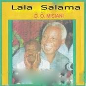 Lala Salama Songs