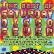 The Best Of Saturday Disco Fever Songs