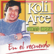 Koli Arce  En El Recuerdo Songs