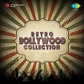 Retro Bollywood Collection Songs