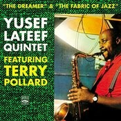 Yusef Lateef Quintet. The Dreamer / The Fabric Of Jazz Songs