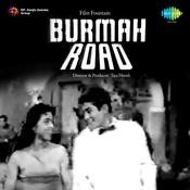 Burmah Road Songs