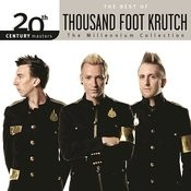 20th Century Masters - The Millennium Collection: The Best Of Thousand Foot Krutch Songs