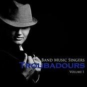Big Band Music Singers: Troubadoors, Vol. 1 Songs