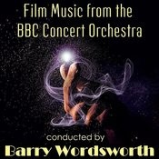 Film Music From The Bbc Concert Orchestra Conducted By Barry Wordsworth Songs