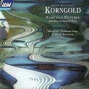 Korngold: Fairytale Pictures and other Orchestral Music Songs