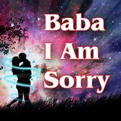Baba I Am Sorry Songs