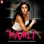 Kamli - Electrified Dance Numbers Songs