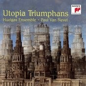 Utopia Triumphans: The Great Polyphony of the Renaissance Songs