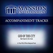 God Of This City (Medium Keya With Background Vocals) Song