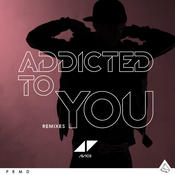 Addicted To You (Remixes) Songs