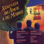 Serenata de Amor a Mi Madre Songs