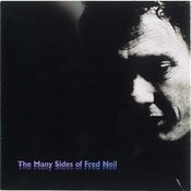 The Many Sides Of Fred Neil Songs