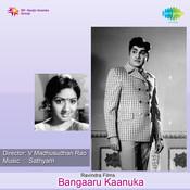 Bangaaru Kaanuka Songs