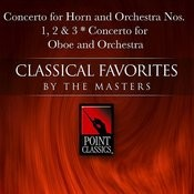 Wolfgang Amadeus Mozart: Concerto for Horn and Orchestra Nos. 1, 2 & 3 - Concerto for Oboe and Orchestra Songs