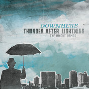 Thunder After Lightning- The Uncut Demos Songs