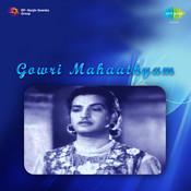 Gowri Mahaathyam Songs