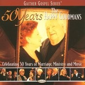 50 Years Of The Happy Goodmans Songs