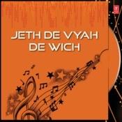 Jeth De Vyah De Wich Songs