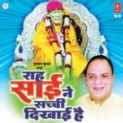 Raah Sai Ne Sachchi Dikhai Hai Songs